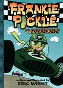 Frankie Pickle and the Pine Run 3000