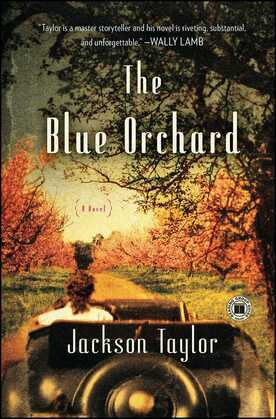 The Blue Orchard: A Novel