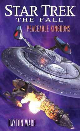 Star Trek: The Fall: Peaceable Kingdoms: Book Five