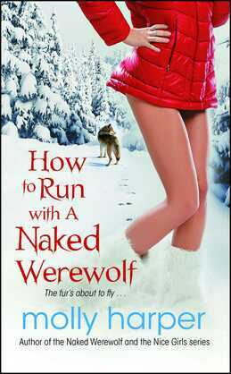 How to Run with a Naked Werewolf