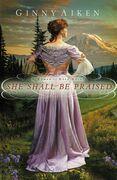 She Shall Be Praised: A Women of Hope Novel
