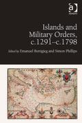 Islands and Military Orders, c.1291-c.1798