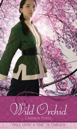 "Wild Orchid: A Retelling of ""The Ballad of Mulan"""