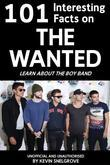 101 Interesting Facts on the Wanted: Learn about the Boy Band