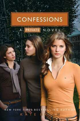 Kate Brian - Confessions: A Private novel