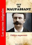 Guy de Maupassant - Les oeuvres complètes (édition augmentée)