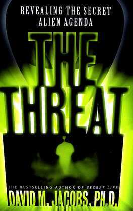 The Threat: The Secret Alien Agenda