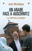 Un arabe face à Auschwitz