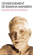Ramana Maharshi - L'Enseignement de Ramana Maharshi