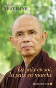 La Paix en soi, la paix en marche