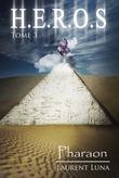 H.E.R.O.S. T3 Pharaon