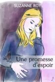 Une promesse d'espoir