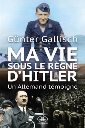 Ma vie sous le règne d'Hitler
