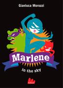 Marlene in the sky