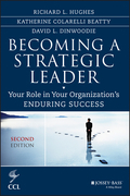 Becoming a Strategic Leader: Your Role in Your Organization's Enduring Success