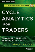 Cycle Analytics for Traders + Downloadable Software: Advanced Technical Trading Concepts