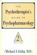 Psychotherapist'S Guide To Psychopharmacology: Second Edition