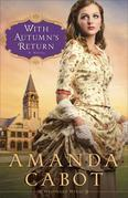 With Autumn's Return: A Novel