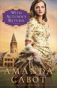 With Autumn's Return: A Novel