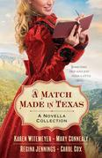 Match Made in Texas, A: A Novella Collection