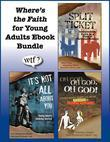 Where S the Faith for Young Adults eBook Bundle