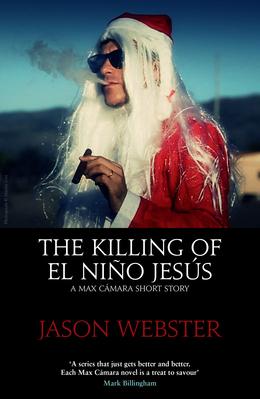 The Killing of El Niño Jesús