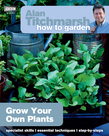 Alan Titchmarsh How to Garden: Grow Your Own Plants