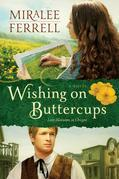 Wishing on Buttercups: A Novel