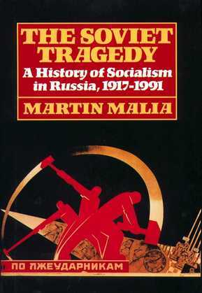 Soviet Tragedy: A History of Socialism in Russia