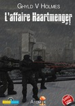 L'affaire Haartmenger, tome 2