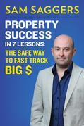 Property Success in 7 Lessons