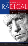The Making of a Radical: A Political Autobiography