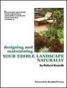 Designing and Maintaining Your Edible Landscape Naturally