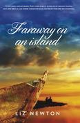 Faraway on an Island