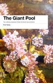 The Giant Pool