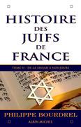 Histoire des Juifs de France - tome 2