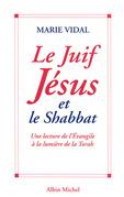Le Juif Jésus et le Shabbat