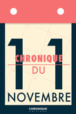 Chronique du 11 novembre