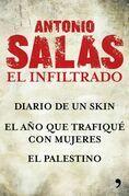 Antonio Salas. El infiltrado (Pack)