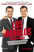 Los Manolos, mano a mano