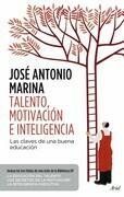 Talento, motivación e inteligencia