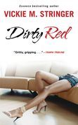 Dirty Red: A Novel