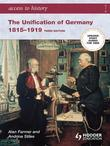 Access to History: The Unification of Germany [Third Edition]