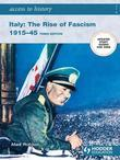Access to History: Italy: The Rise of Fascism 1915-1945 [Third Edition]