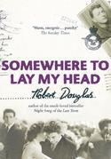 Robert Douglas - Somewhere to Lay My Head
