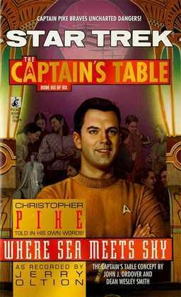 Star Trek: The Captain's Table #6: Christopher Pike: Where Sea Meets Sky