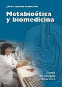 Metabioética y biomedicina