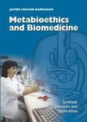 Metabioethics and Biomedicine