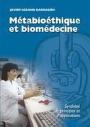 Métabioéthique et biomédecine