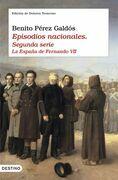Episodios nacionales: La España de Fernando VII
